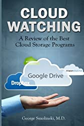 Cloud Watching: A Review of the Best Cloud Storage Programs