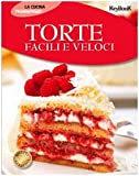 Scarica Libro Torte facili e veloci (PDF,EPUB,MOBI) Online Italiano Gratis