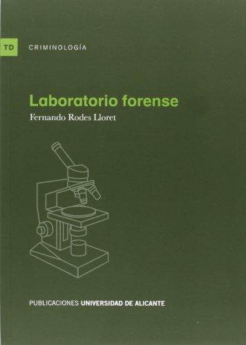 Laboratorio forense (Textos docentes) por Fernando Rodes Lloret
