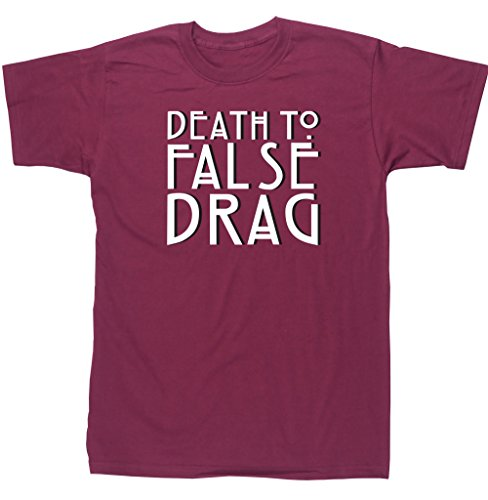 HippoWarehouse Death to False Drag camiseta manga corta unisex