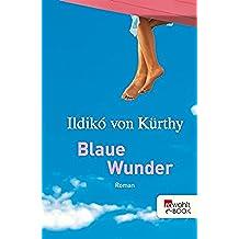 Blaue Wunder (German Edition)