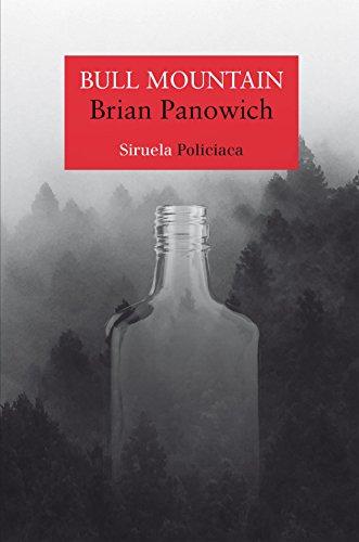 Bull Mountain (Nuevos Tiempos) por Brian Panowich