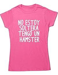HippoWarehouse No Estoy Soltera Tengo Un Hámster camiseta manga corta ajustada para mujer