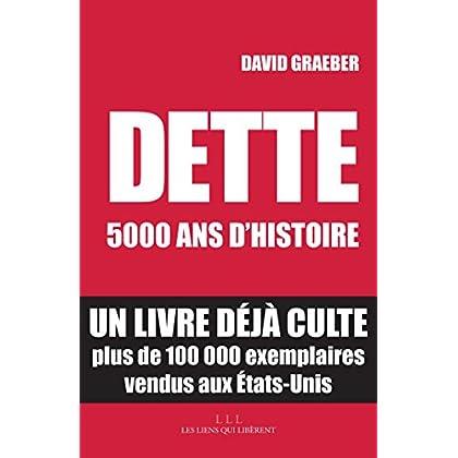 Dette : 5000 ans d'histoire (LIENS QUI LIBER)