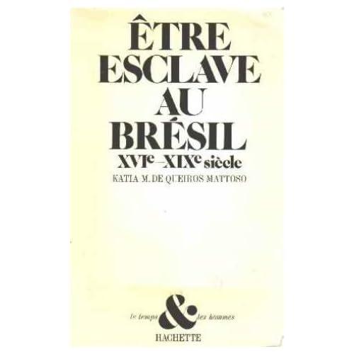 Être esclave au Brésil