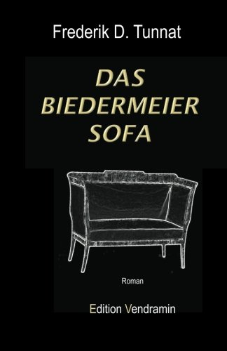 Das Biedermeier - Sofa: Roman