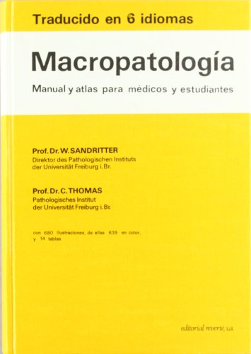 Macropatología. Manual y  atlas
