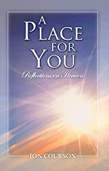 A Place for You - Reflections on Heaven