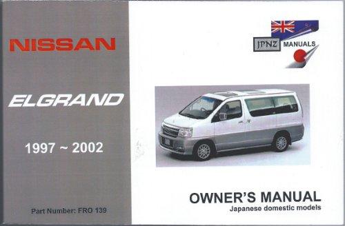 Nissan Elgrand 1997-2001owner's Handbook