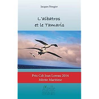 L'albatros et le Tamaris