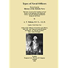 Types of Naval Officers (Illustrated): Drawn from the History of the British Navy