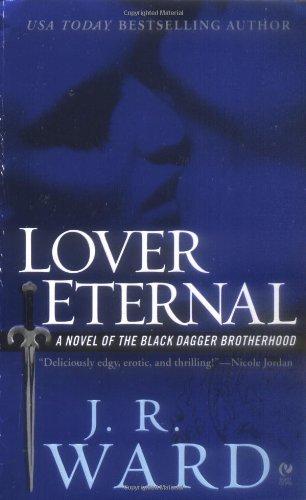 Lover Eternal: A Novel of the Black Dagger Brotherhood B N M Shifter