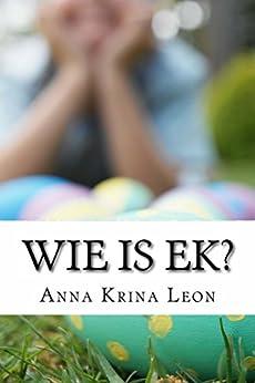 Como Descargar De Elitetorrent Wie is Ek?: Kleuters leer kleure (Sonskyn Book 1) Epub Gratis En Español Sin Registrarse