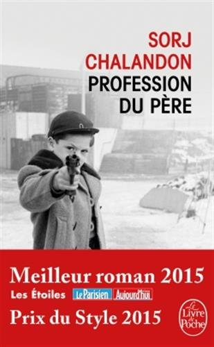 Profession du père : roman