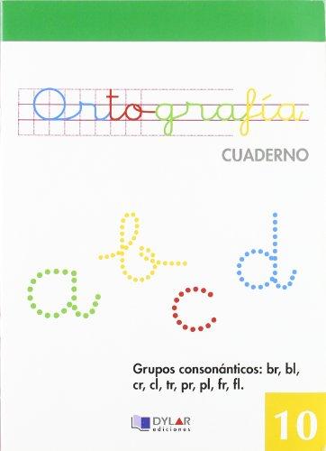 ORTOGRAFIA 10 - Grupos consonánticos: Br, bl, cr, tr, pr, pl, fr, fl