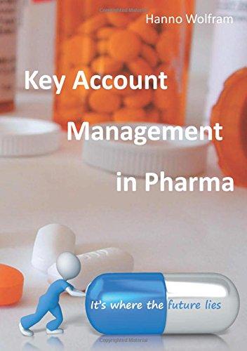 Key Account Management in Pharma: KAM in Pharma 3.0