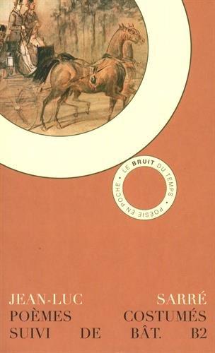 Poèmes costumés avec attelages et bestiaire en surimpression : Suivie de Bât. B2