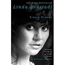 [(Simple Dreams: A Musical Memoir)] [Author: Linda Ronstadt] published on (February, 2015)