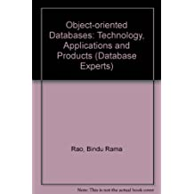 Object-Oriented Databases: Technology, Applications, and Products (DATABASE EXPERTS' SERIES)