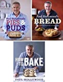 The Paul Hollywood Collection [Includes How To Bake, Bread & Pies and Puds]