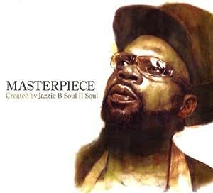Masterpiece Jazzie B