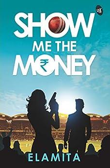 Show Me The Money by [Elamita]