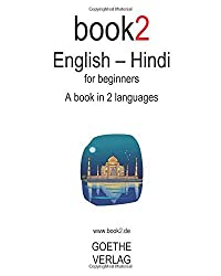 Book2 English - Hindi For Beginners: A Book In 2 Languages by Johannes Schumann (2009-01-07)