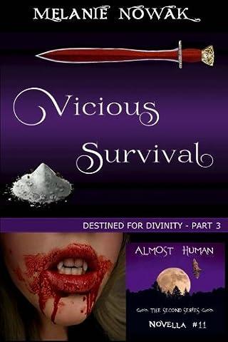 Vicious Survival: (Destined for Divinity - Part 3)