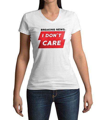 Breaking News I Don't Care Damen V-neck T-shirt S (T-shirt Ringer V-neck Womens)