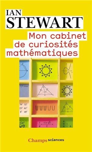 Mon cabinet de curiosités mathématiques par Ian Stewart