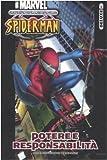 Potere e responsabilità. Ultimate Spider-Man