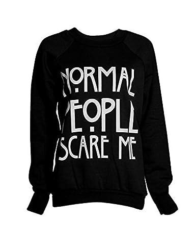 Fashion Mark - Damen ''Normal People Scare Me'' Drucken Fleece Sweatshirt Hoodie Top - 7 Farben - Größe 36-42 (ML (40-42), Schwarz)