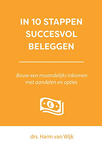 In 10 stappen succesvol beleggen (Dutch Edition)