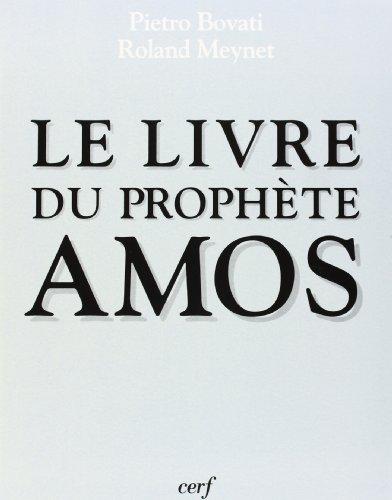 Le Livre du prophète Amos par Pietro Bovati