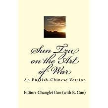 Sun Tzu on the Art of War: An English-Chinese Version