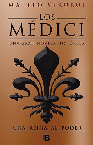Los Médici. Una reina al poder (Los Médici 3) (Histórica)