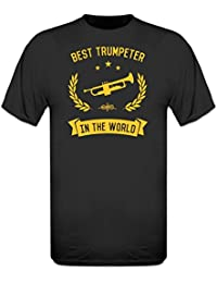 Best Trumpeter In The World T-Shirt by Shirtcity