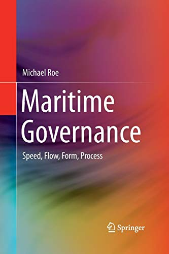 Maritime Governance: Speed, Flow, Form Process -