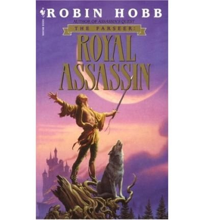 [Royal Assassin] [by: Robin Hobb]