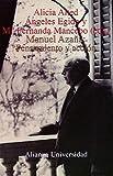 Manuel Azaña: Pensamiento y acción (Alianza Universidad (Au))