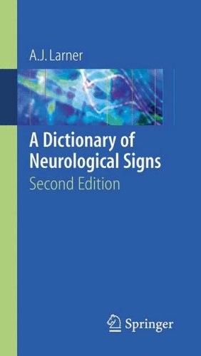 A Dictionary of Neurological Signs: Second Edition by A. J. Larner (2010-02-06)