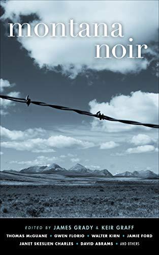 Big Sky Country Collection (Montana Noir (Akashic Noir) (English Edition))
