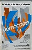 Telecharger Livres CAHIERS DU COMMUNISME No 1 du 01 01 1978 DEMOCRATIE INFORMATION ENTREPRISE PARTICIPATION INDEPENDANCE CHANGEMENT DEMOCRATIQUE AVEC LE SOUTIEN DES TRAVAILLEURS AUX POSITIONS DU P C F PARTIS POURQUOI CETTE REACTIVATION A DROITE LA GESTION SOCIAL DEMOCRATE EN R F A CARTER FACE A UN MONDE QUI BOUGE (PDF,EPUB,MOBI) gratuits en Francaise