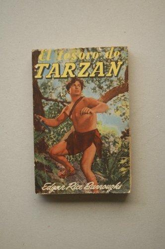 Burroughs, Edgard Rice - El Tesoro De Tarzán : Novela / Por Edgard Rice Burroughs ; Traducción De Emilio M. Martínez Amador