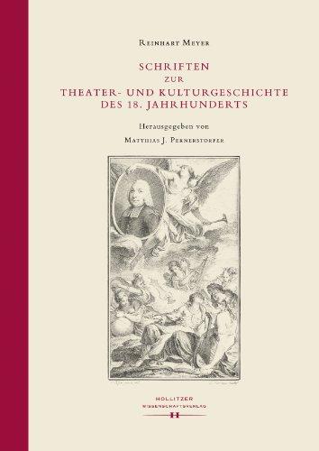 Schriften zur Theater- und Kulturgeschichte des 18. Jahrhunderts (Summa Summarum) (German Edition)