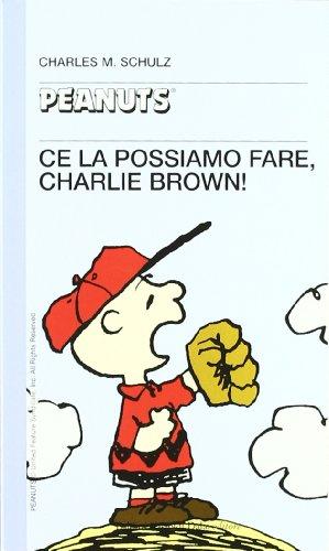 Ce la possiamo fare, Charlie Brown!