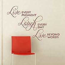 "Extraíble vinilo pared adhesivo W?rter -- Live every moment, Laugh every day love Beyond Words Salón Pegatinas Decoración, vinilo, custom, 38""hx57""w"