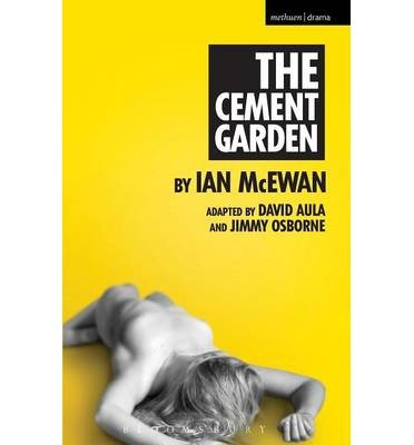 [(The Cement Garden)] [ Adapted by Jimmy Osborne, Adapted by David Aula, By (author) Ian McEwan ] [April, 2014]