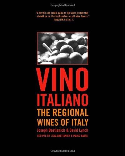 Vino Italiano: The Regional Wines of Italy by Joseph Bastianich (2002-04-05)