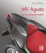 MV Agusta: Die F4- und Brutale-Modelle